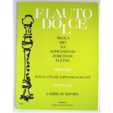 Daniel - Škola hry na sopránovou zobcovou flétnu III