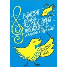 D. Lisá - Hudební nauka pro malé i větší muzikanty 2 .díl