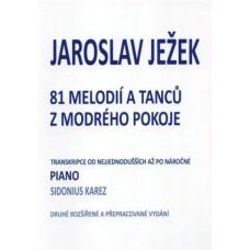 J.Ježek - 81 melodií a tanců z modrého pokoje